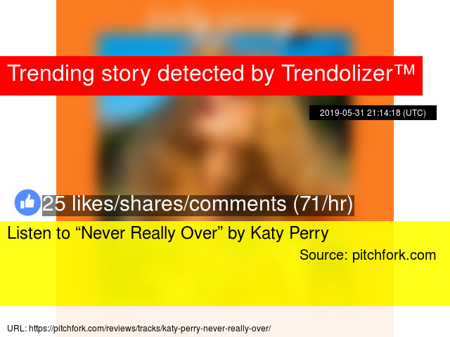 """Listen to """"Never Really Over"""" by Katy Perry"""